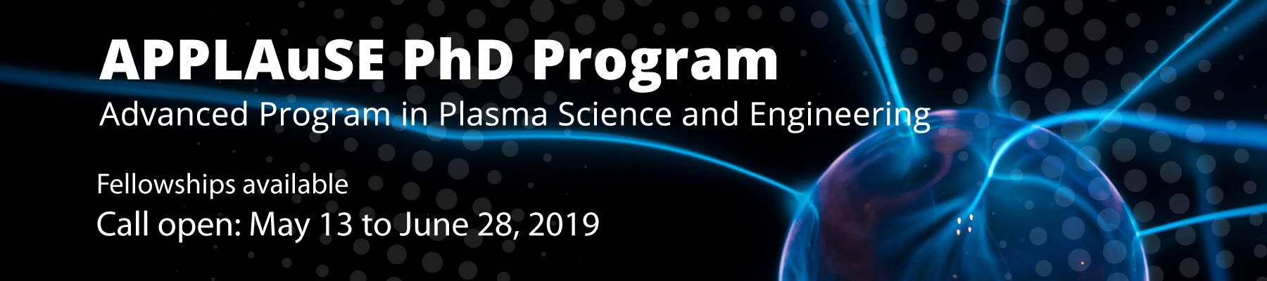 PhD Advanced Program in Plasma Science and Engineering - Call for applications in May 2019