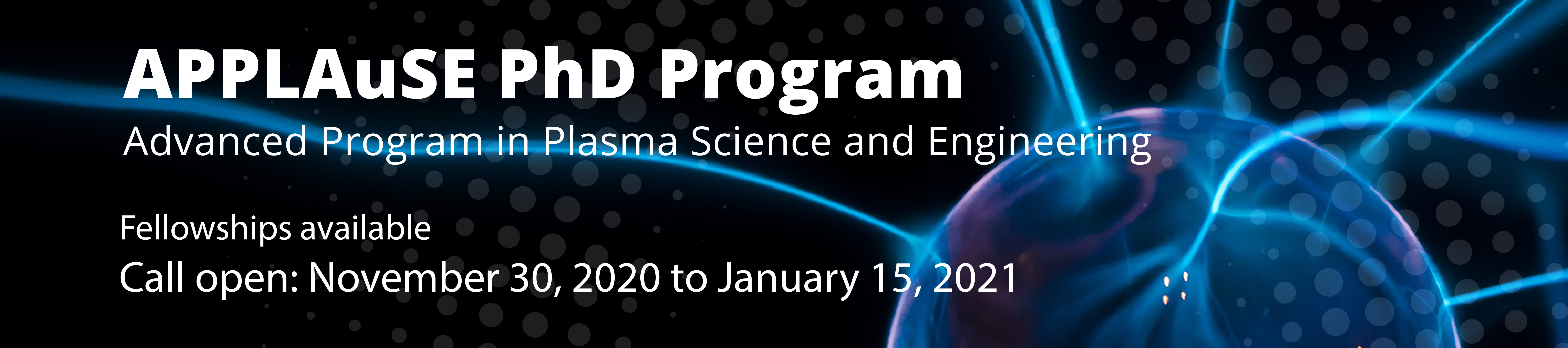 PhD Advanced Program in Plasma Science and Engineering - Call for applications in November 2020